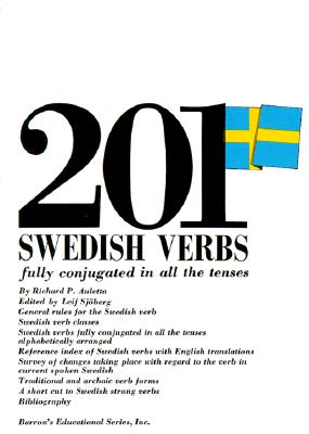 201 Swedish Verbs Fully Conjugated in All the Tenses By Auletta, Richard P.